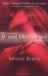 Bound and Determined by Shelley Bradley/Shayla Black Good Romance Books, Romance Novels, Good Books, Books To Read, My Books, Paranormal Romance, Lora Leigh, Shayla Black, Forever Book