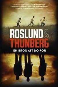 http://www.adlibris.com/se/organisationer/product.aspx?isbn=9164205002 | Titel: En bror att dö för - Författare: Roslund & Thunberg - ISBN: 9164205002 - Pris: 85 kr