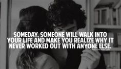 Don't wish for that day to come. just continue living life as one & then the sooner he/she will come.