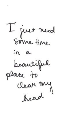 The words that run through my head on a long day Great Quotes, Quotes To Live By, Inspirational Quotes, Get Away Quotes, Lonely Quotes, Top Quotes, Motivational Quotes, The Words, Beautiful Words