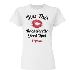 cute bachelorette t-shirt. this is my birthday lol thats why i pinned it