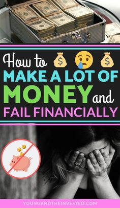 Learn how to make a lot of money and not fail financially. If you make a lot of money, you aren't exempted from budgeting if seeking financial independence. Living On A Budget, Frugal Living, Money Saving Tips, Money Tips, Money Savers, Thing 1, Saving For Retirement, Get Out Of Debt, Lots Of Money