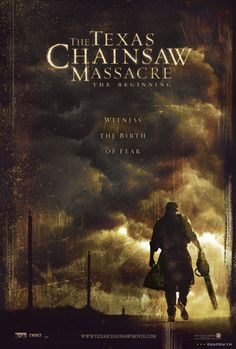 The Texas Chainsaw Massacre - The Beginning 2006 Movie Review