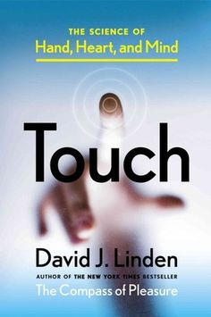 The Science of Touch