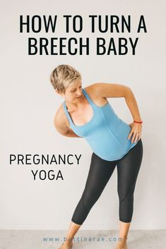 Turn A Breech Baby, Breech Babies, Baby Workout, Pregnancy Workout, Pregnancy Labor, Pregnancy Clothes, Yoga For Pregnant Women, Prenatal Yoga Poses, Pregnancy