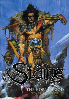 Slaine: The Horned God by Pat Mills and Simon Bisley