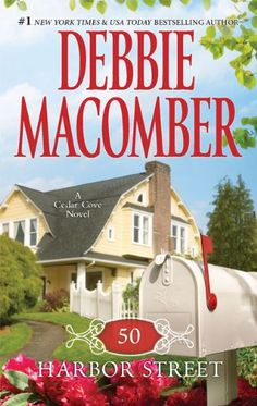 50 Harbor Street (Cedar Cove) by Debbie Macomber http://www.amazon.com/dp/0778328627/ref=cm_sw_r_pi_dp_iS3bub0GQF8V5