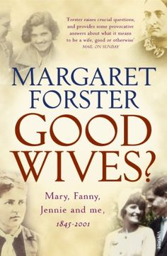 Good Wives by [Forster, Margaret]. An interesting look at the marriages of Mary Livingston. Fanny Stevenson and Jennie Lee. This is a secular book. I enjoyed it.