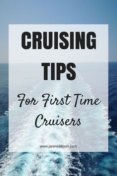 Cruise Tips for Firs