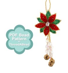 Bead Pattern: Christmas Poinsettia Ornament by ThreadABead on Etsy