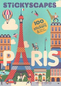 Sticker, learn and play! Create your own real and imaginary Paris with over 100…
