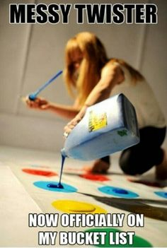 Messy twister---use homemade no chemical paint with old clothes and this would be an activity not soon forgotten! <3