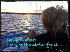 #Todayisagift #daretodream #livingthedream #dreamtimesail #travelbysea #lifeisgood #dreambelieveachieve