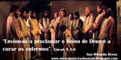 PALAVRA DE DEUS: A MISSÃO DOS DOZE APÓSTOLOS - LUCAS 9,1-6 ...