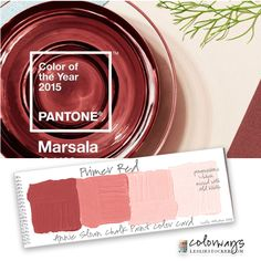 "Pantone color for 2015 ""Marsala"" Annie Sloan Chalk Paint Primer Red COLORWAYS at www.LeslieStocker.com"