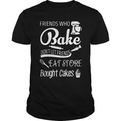 Awesome Tee Baking-Friends Shirt T-Shirts Cool Tees, Cute Shirts, Funny Tshirts, Jeggings Outfit, Shirt Outfit, Customise T Shirt, Vinyl Shirts, Classy Women, Custom Clothes