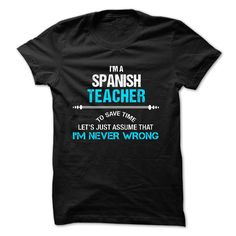 Love being -- SPANISH-TEACHER T-Shirts, Hoodies, Sweaters