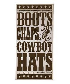 Take a look at this Cream & Brown Chaps & Cowboy Hats Plaque by Vinyl Crafts on #zulily today!