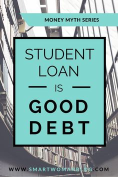 Myth - Student Loans is Good Debt A debt is a debt is a debt. I discuss why borrowing student loans does not make it GOOD debt. // Smart WomanA debt is a debt is a debt. I discuss why borrowing student loans does not make it GOOD debt. Paying Off Student Loans, Student Loan Debt, Dave Ramsey, Best Payday Loans, Loan Company, Savings Planner, Borrow Money, Pret, Smart Women