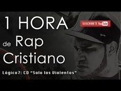 """1 HORA de RAP CRISTIANO - CD """"Solo los Violentos"""""""