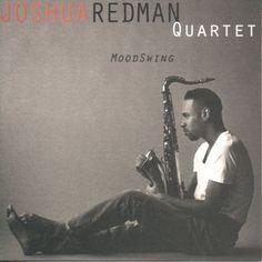 MoodSwing by Joshua Redman Quartet | Format: MP3 Music, http://www.amazon.com/dp/B001QUP3IW/ref=cm_sw_r_pi_dp_JGo6qb082DA54
