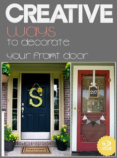 Creative Ways to decorate your front door- cute stuff.