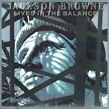 JACKSON BROWNE--Lives in the balance (1986) / Vinyl
