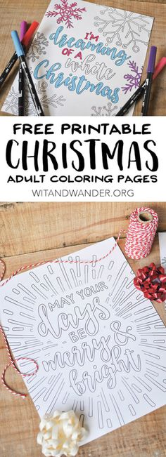 Free Printable Christmas Adult Coloring Pages - With sweet quotes from the Christmas song White Christmas, these wonderful Holiday printables with brighten your table and your mood. Whether you color for stress relief or just because you love it, these adult coloring book pages will make your day! Wit & Wander
