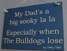 Sooky DAD Fathers Canterbury Bankstown Bulldogs Rugby League Sign BAR Shed PUB | eBay
