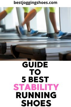 Guide To 5 Best stability running shoes. List is based on reviews from runners #stabilityrunningshoes #stabilityrunningshoeswomen #stabilityrunningshoesformen #stabilityrunning #brooksrunningshoesstability #beststabilityrunningshoes