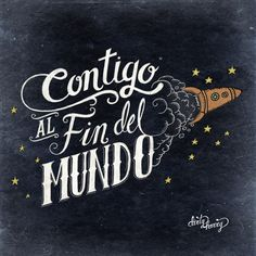 Contigo al fin del mundo*                                                       …