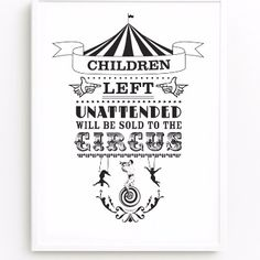 """Bearded Lady Print: Bearded lady' print by Swedish designers One Must Dash  -Print reads """"Children left unattended will be sold to the circus"""" -The print is sold unframed, stamped and named on the back  -Packaged carefully into a postal tube"""
