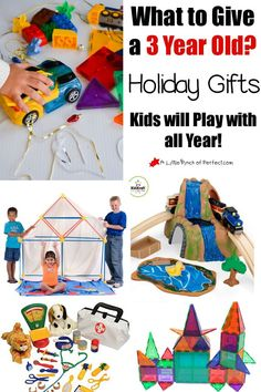 What to Give a Three Year Old? Holiday Gift Ideas Kids will Play with all Year (Christmas, Birthday, and Holiday)