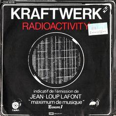 "Kraftwerk, ""Radioactivity"""