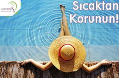 Sıcaktan korunun!  -Sıcak saatlerde dışarıda olmamaya dikkat edin. -Günlük ortalama 2 litre su tüketin. -Şapka ve güneş koruyucu kreminizi kullanmayı unutmayın. -Yağlı yiyeceklerden uzak durun. Sebze ve meyve yemeğe özen gösterin. -Yüzme ve yürüyüş saatlerini günün serin zamanlarına denk getirin.  #verdesağlık #sıcak #sıcaktankorunma #sutüketimi