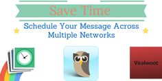 Save Time: Schedule Your Message Across Multiple Social Networks