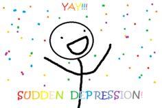 Sudden Depression