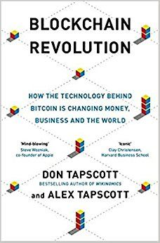 In this revelatory book, Don Tapscott, the bestselling author of Wikinomics, and his son, blockchain expert Alex Tapscott, bring us a brilliantly researched, highly readable, and essential book about the technology driving the future of the economy.