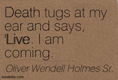 Quote Oliver Wendell Holmes Sr, Sayings, Quotes, Quotations, Lyrics, Quote, Shut Up Quotes, Idioms, Proverbs