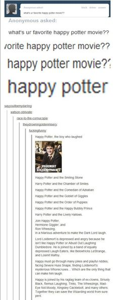 Harry Potter is much more... uh... what's the opposite of Happy Potter?