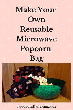 Cute Creative Practical Gift Idea DIY microwave popcorn bag (tutorial) Microwave popcorn bags are easy
