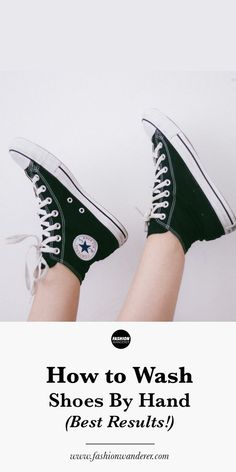 Here are simple steps to wash shoes by hand and make them look brand new again. How To Wash Sneakers, How To Wash Shoes, High Top Sneakers, Cleaning Converse, Smelly Shoes, Converse Boots, Clean Shoes, Rubber Shoes, Chuck Taylor Sneakers