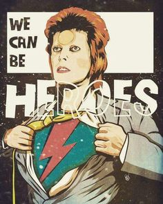 DAVID BOWIE IS MY SUPER HERO