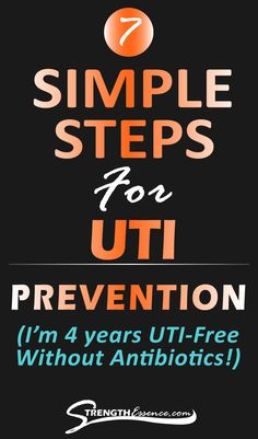 My 7 Simple Steps for UTI Prevention - Strength Essence Home Remedies For Uti, Natural Remedies For Uti, Uti Remedies, Cranberry For Uti, Female Hygiene, I Quit Smoking, Learning To Pray