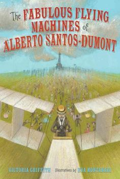 The Fabulous Flying Machines of Alberto Santos-Dumont by Victoria Griffith.  Alberto Santos-Dumont was the only man in the world known to use a flying  balloon to run his errands. Wanting to fly faster and further than ever before, Alberto set about building a self-propelled airplane.  JB SANTOS-DUMONT
