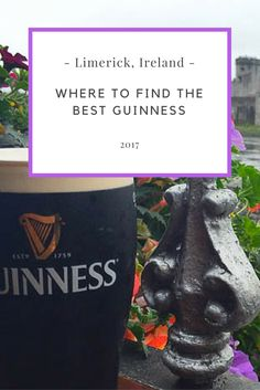 How to find the best pint of Guinness in Limerick Ireland | Ireland | Guinness | Ireland Travel | Beer