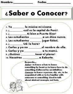 Saber vs. Conocer Worksheet. This is a great short practice once students have been introduced to the differences between the verbs conocer and saber. There are 10 different fill in the blank sentences. Students not only have to choose the correct verb, but also make sure they conjugate it for the correct subject. There is a friendly reminder at the bottom of the page for students to read in order to remember when to use the verb saber and when to use the verb conocer.: