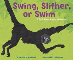 book about animal movements and how they are different according to each habitat- perfect!