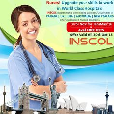 #INSCOL, offers various Study & Work options for #Nurses in Canada, UK, USA, Australia and New Zealand!