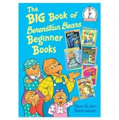 The Big Book of Berestain Bears Beginner Books